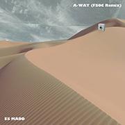 Es Madd - A-way (FSOC Remix)