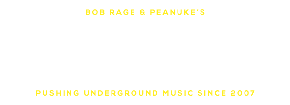 "Bob Rage & Peanuke's ""the Dust Realm"" - Pushing underground music since 2007"